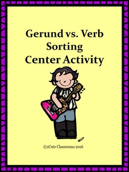 Gerunds vs. Verbs Sorting Center Activity for Middle School Students