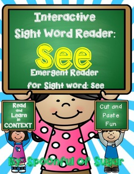 Interactive Sight Word Emergent Reader and Crown: Sight Word SEE