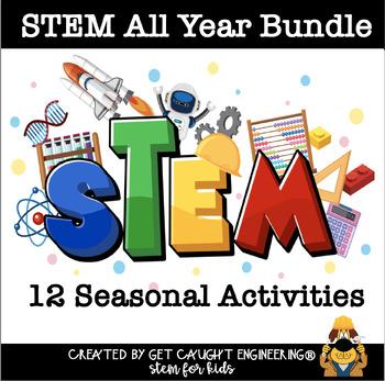 STEM Time! Get Caught Engineering All Year: Twelve STEM Le