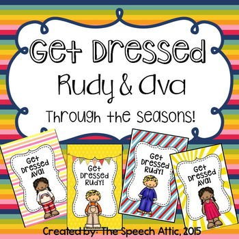 Get Dressed Rudy and Ava