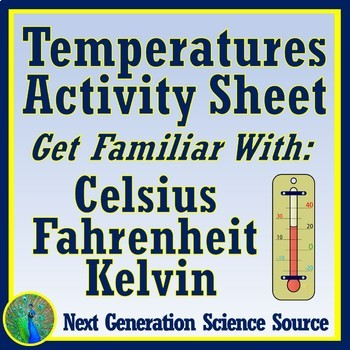 Temperatures on Celsius Scale Practice Worksheet (+ Conversions) MS-PS3-4