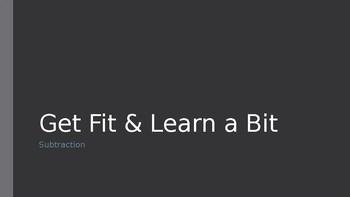 Get Fit & Learn a Bit: Subtraction