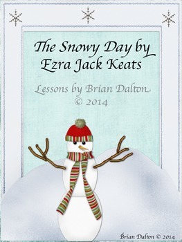 Get Frosty with The Snowy Day Lesson Guide