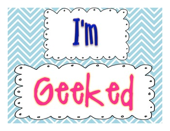 "Get ""Geeked"" for...Beginning of the year student gift"