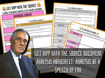 Get HIPP with The Source Document Analysis: Franklin Delano Roosevelt Speech