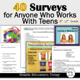 Surveys: 40 Surveys to Engage Your Students-For Any Teacher of Teens!
