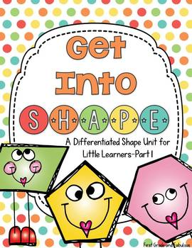 Get Into Shape-A Differentiated Shape Unit for Little Learners-Part 1