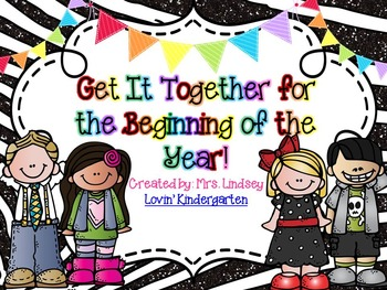 Get It Together for the Beginning of the Year {EDITABLE!}