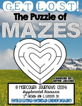 Get Lost! The Puzzle of Mazes (Journeys 5th - Supplemental Materials)