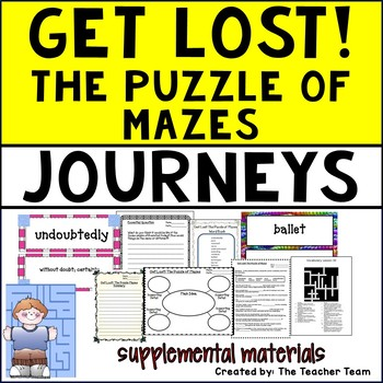 Get Lost! The Puzzle of Mazes Journeys Fifth Grade Supplemental Materials
