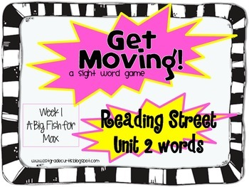 Get Moving! : Unit 2 week 1: A Big Fish for Max, 1st grade