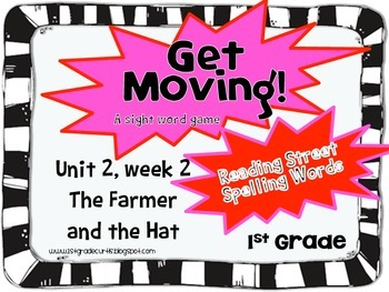 Get Moving! : Unit 2 week 2: The Farmer in the Hat, 1st grade Reading Street