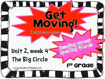Get Moving! : Unit 2 week 4: The Big Circle, 1st grade Reading Street