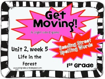 Get Moving! : Unit 2 week 5: Life in the Forest, 1st grade Reading Street