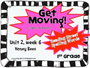 Get Moving! : Unit 2 week 6: Honey Bees, 1st grade Reading Street