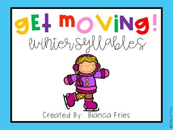 Get Moving!  Winter Syllables