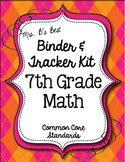 Get Organized!  7th Grade Common Core Math Binder & Tracker - Editable Pages!