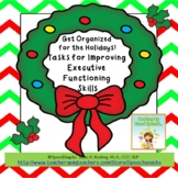 Holiday Sequencing & Organization {Tasks for Good Executive Functioning}