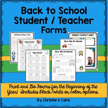 Get Organized with Back to School Forms (color and black/white options)