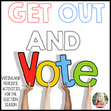 Get Out and Vote! Voting and patriotic activities for the