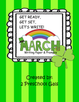 March Writing Paper and Prompts - (Get Ready, Get Set, Let's Write!)