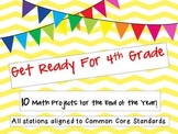 Get Ready for 4th Grade!  10 Math Projects to End 3rd Grad