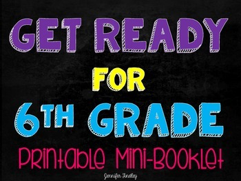 Get Ready for 6th Grade {Printable Mini Booklet}