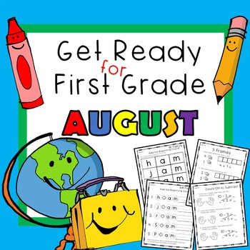Get Ready for First Grade AUGUST
