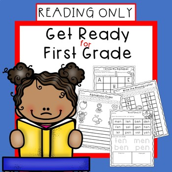 Get Ready for First Grade READING ONLY-Summer Skills Packet