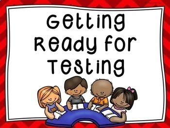 Get Ready for Testing Pack-Motivational/Encouraging Posters & Notes-Door Posters