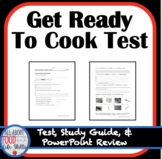 Get Ready to Cook Test, FACS FCS