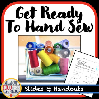 Get Ready to Hand Sew- Sewing History and More! FACS, FCS