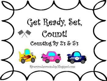 Get Ready...Set...Count by 5's & 2's