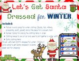 Get Santa Dressed for Winter