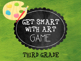 Get Smart with Art Game- 3rd Grade
