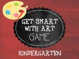 Get Smart with Art Game- Kindergarten
