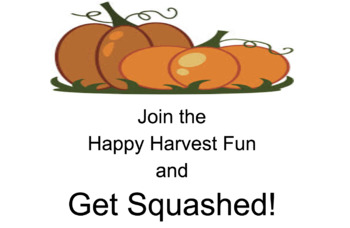 Get Squashed! Thanksgiving and Harvest Time Activity