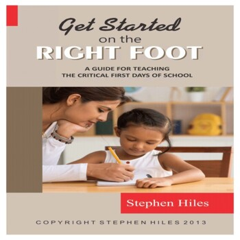 Get Started on the Right Foot... (The Critical First Days)