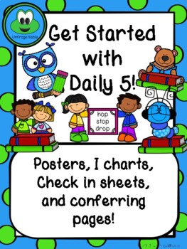 Get Started with Daily 5