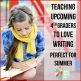 Get Students Excited - A Writing Summer Packet for Upcomin