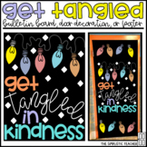 Get Tangled in Kindness Christmas/Holiday Bulletin Board, Door Decor, or Poster