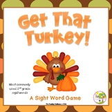 Get That Turkey! Dolch Sight Word Game