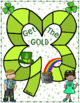 Get The Gold ~ What Makes 10?  St. Patrick's Day Themed