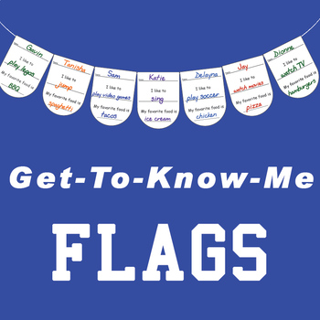 Get-To-Know-Me Flags