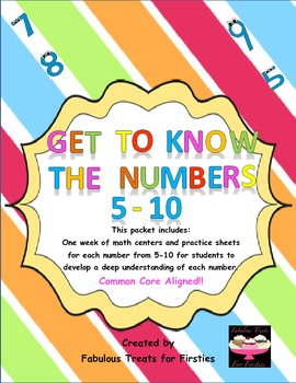 Get To Know The Numbers! Math Centers and Practice for numbers 5-10