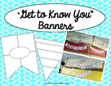 Get To Know You Banners