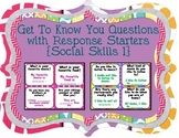 Get To Know You Questions with Response Starters