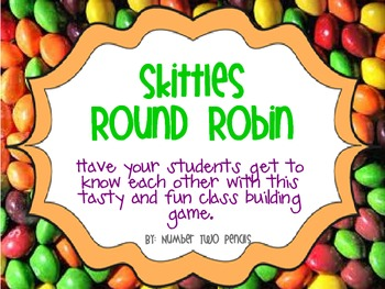 Get To Know You: Skittles Round Robin