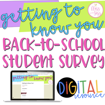 Get To Know Your Students: Back-to-School Survey