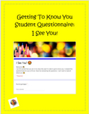 Get To Know Your Students Questionnaire- I See You! ?